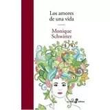 Libro Los Amores De Una Vida