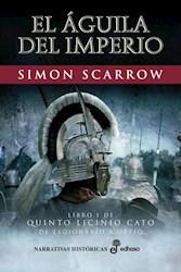 Libro El Aguila Del Imperio ( Libro 1 Quinto Licinio Cato )