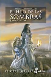 Libro El Hijo De Las Sombras ( Libro 2 Trilogia Sieteaguas )