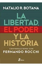 Papel LA LIBERTAD, EL PODER Y LA HISTORIA