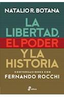 Papel LIBERTAD EL PODER Y LA HISTORIA CONVERSACIONES CON FERNANDO ROCCHI