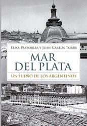Libro Mar Del Plata : Un Sueño De Los Argentinos