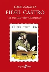Papel Fidel Castro El Ultimo Rey Catolico