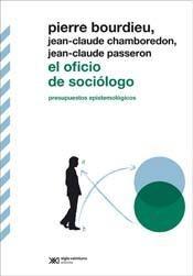 Papel Oficio De Sociologo, El. Presupuestos Epistemologicos
