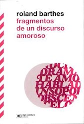 Libro Fragmentos De Un Discurso Amoroso