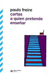 Papel CARTAS A QUIEN PRETENDE ENSEÑAR (ED. REVISADA Y CORREGIDA)