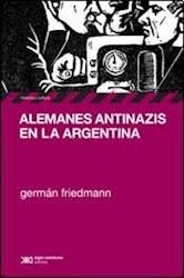 Libro Alemanes Antinazis En La Argentina