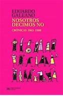 Papel NOSOTROS DECIMOS NO CRONICAS 1963-1988 (BIBLIOTECA GALE  ANO)