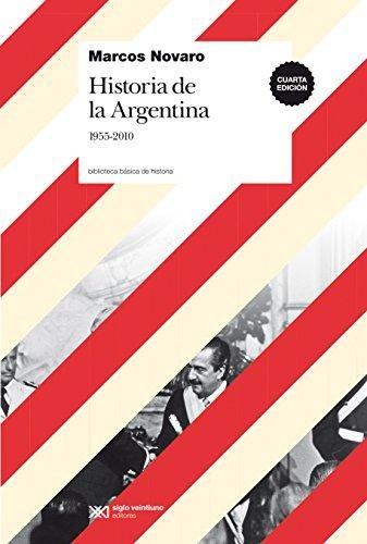 Papel Historia De La Argentina. 1955-2010