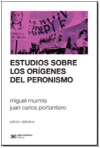 Libro Estudios Sobre Los Origenes Del Peronismo