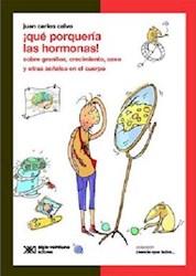 Libro Que Porqueria Las Hormonas !