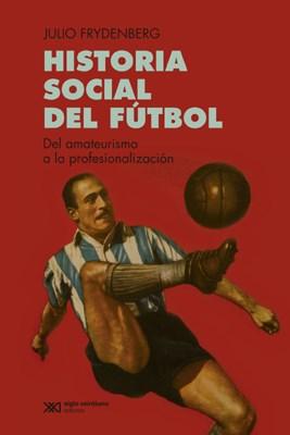 Papel Historia Social Del Futbol
