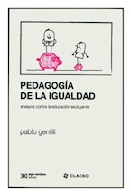 Papel PEDAGOGIA DE LA IGUALDAD (ENSAYOS CONTRA LA EDUCACION EXCLUY