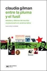 Libro Entre La Pluma Y El Fusil
