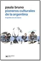 Libro Pioneros Culturales De La Argentina