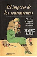 Papel IMPERIO DE LOS SENTIMIENTOS NARRACIONES DE CIRCULACION PERIODICA EN LA ARGENTINA (COLECCION TEORIA)
