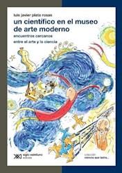 Libro Un Cientifico En El Museo De Arte Moderno