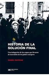 Papel HISTORIA DE LA SOLUCION FINAL