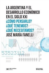 Papel Argentina  Y El Desarrollo Economico En El Siglo Xxi