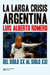 Libro La Larga Crisis Argentina