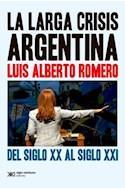 Papel LARGA CRISIS ARGENTINA DEL SIGLO XX AL SIGLO XXI