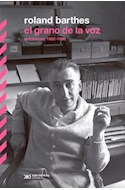 Papel GRANO DE LA VOZ (ENTREVISTAS 1962-1980) (COLECCION EL HOMBRE Y SUS OBRAS)
