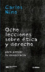 Libro Ocho Lecciones Sobre Etica Y Derecho