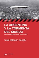 Libro La Argentina Y La Tormenta Del Mundo