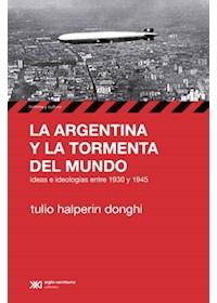 Papel La Argentina Y La Tormenta Del Mundo