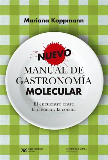 E-book Nuevo Manual De Gastronomía Molecular: El Encuentro Entre La Ciencia Y La Cocina