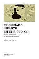 Papel CUIDADO INFANTIL EN EL SIGLO XXI MUJERES MALABARISTAS EN UNA SOCIEDAD DESIGUAL