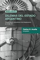 Libro Dilemas Del Estado Argentino