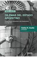 Papel DILEMAS DEL ESTADO ARGENTINO POLITICA EXTERIOR ECONOMICA Y DE INFRAESTRUCTURA EN EL SIGLO XXI