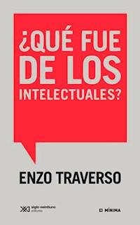 Libro Que Fue De Los Intelectuales ?