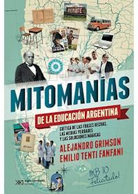 Papel Mitomanías De La Educación Argentina