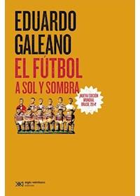 Papel El Fútbol A Sol Y Sombra - Edición 2014