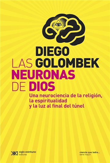 E-book Las Neuronas De Dios: Una Neurociencia De La Religión, La Espiritualidad Y La Luz Al Final Del Túnel