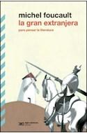 Papel GRAN EXTRANJERA PARA PENSAR LA LITERATURA