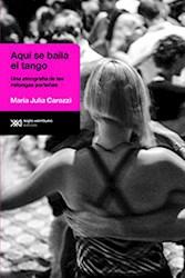 Libro Aqui Se Baila El Tango