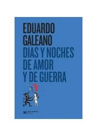 Papel Días Y Noches De Amor Y De Guerra (Edición 2016)