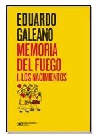 Papel Memoria Del Fuego 1. Los Nacimientos (Ed. 2015)