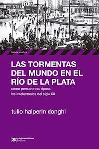 Libro Las Tormentas Del Mundo En El Rio De La Plata