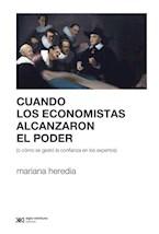 Papel CUANDO LOS ECONOMISTAS ALCANZARON EL PODER