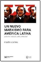 Libro Un Nuevo Marxismo Para America Latina