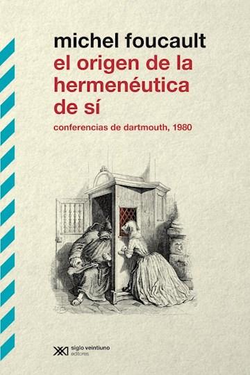 Papel Origen De La Hermeneutica De Si, El