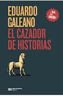 Papel CAZADOR DE HISTORIAS (BIBLIOTECA EDUARDO GALEANO)