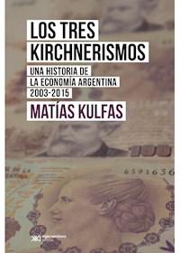 Papel Los Tres Kirchnerismos