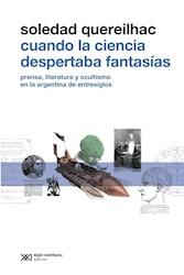 Libro Cuando La Ciencia Despertaba Fantasias