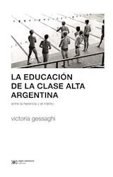 Papel LA EDUCACION DE LA CLASE ALTA ARGENTINA