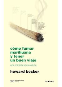 Papel Como Fumar Marihuana Y Tener Un Buen Viaje